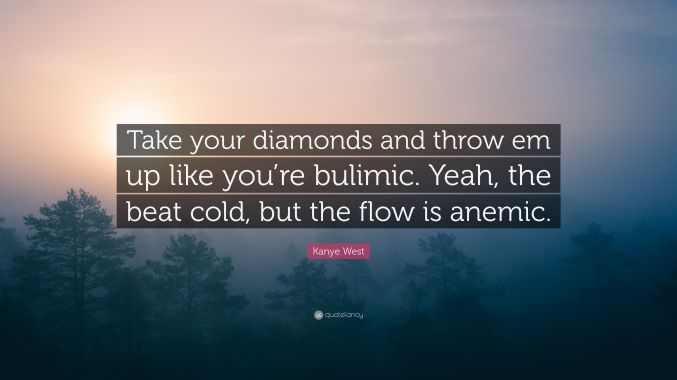 4292050 Kanye West Quote Take Your Diamonds And